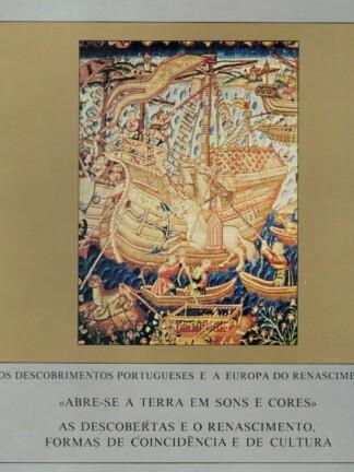 Arte Antiga I - Abre-se a Terra em Sons e Cores de Rosalina Branca da Silva Cunha