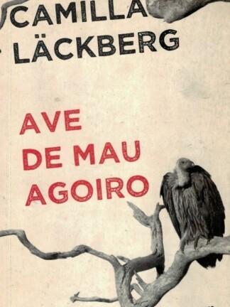 Ave de Mau Agoiro de Camila Lackberg