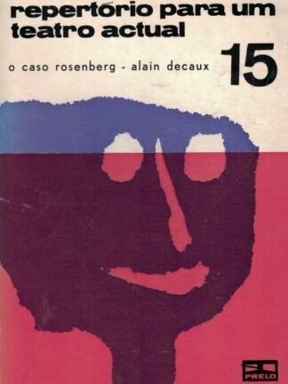 O Caso Rosenberg de Alain Decaux