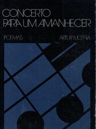 Concerto para um Amanhecer de Artur Lucena