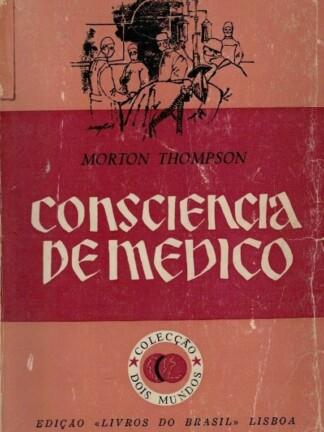 Consciência de Médico de Morton Thompson