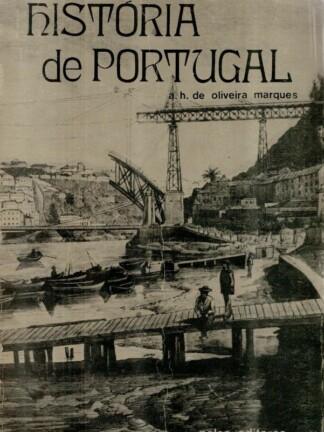 História de Portugal (Vol. II) de A. H. de Oliveira Marques
