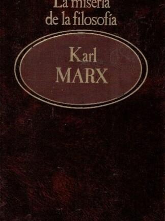 La Miseria de la Filosofia de Karl Marx