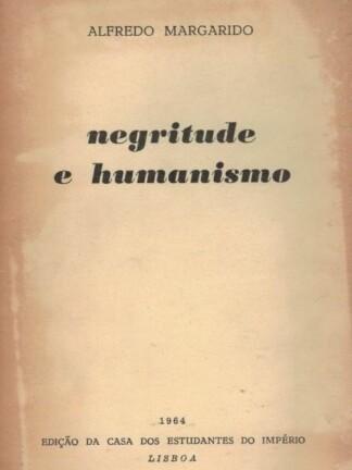 Negritude e Humanismo de Alfredo Margarido