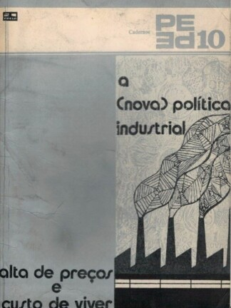 A Nova Política Industrial de Mário João Coutinho dos Santos