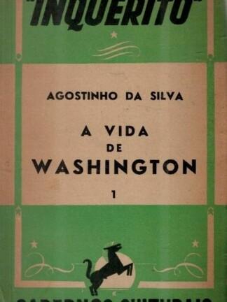 A Vida de Washington de Agostinho da Silva