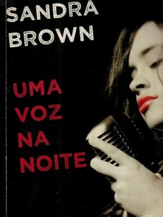 Uma Voz na Noite de Sandra Brown