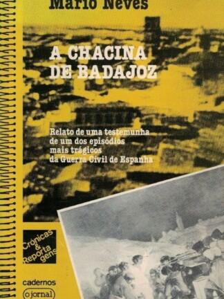 A Chacina de Badajoz de Mário Neves