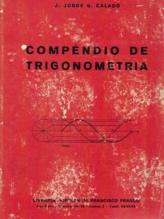 Compêndio de Trigonometria de J. Jorge G. Calado