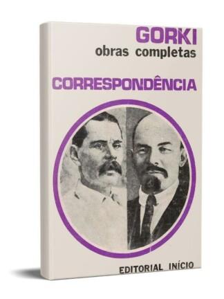 Correspondência (Lenine | Gorky) de Maximo Gorki