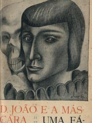 D. João e a Máscara de António Patrício