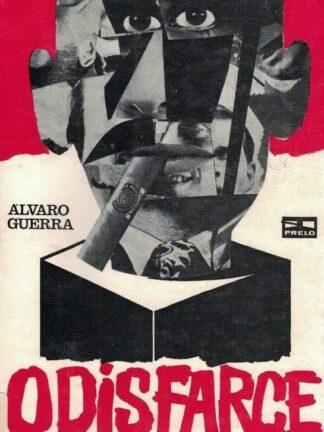 O Disfarce de Álvaro Guerra