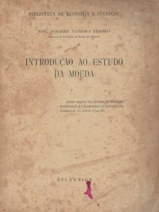 Introdução ao Estudo da Moeda de Joaquim Teixeira Ribeiro