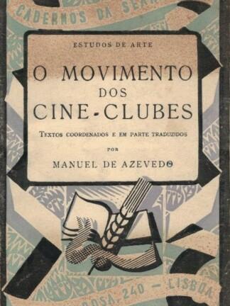 O Movimento dos Cine-Clubes de Manuel de Azevedo