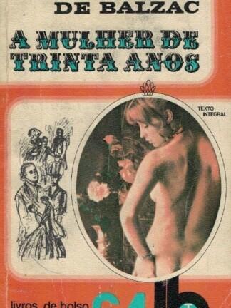 A Mulher de Trinta Anos de Honoré de Balzac