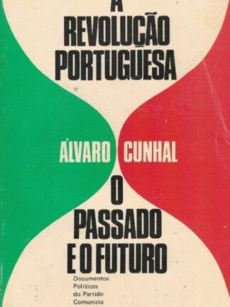 A Revolução Portuguesa de Álvaro Cunhal