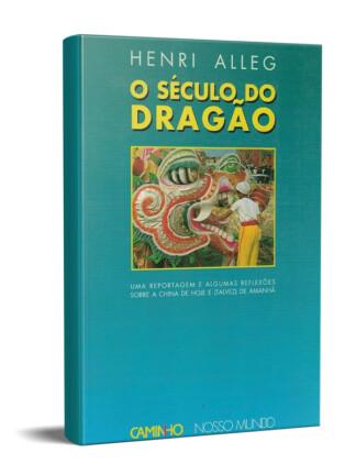 O Século do Dragão de Henri Alleg