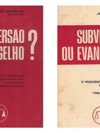 Subversão ou Evangelho? de José da Silva