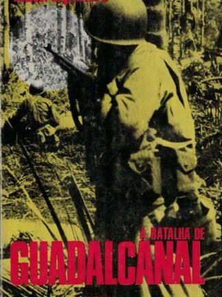 A Batalha de Guadalcanal de Samuel B. Griffith II