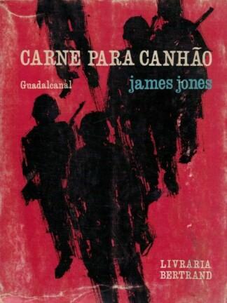 Carne para Canhão de James Jones