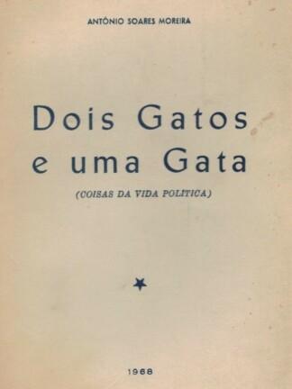 Dois Gatos e uma Gata de António Soares Moreira