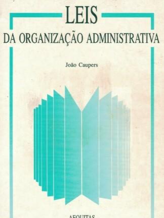 Leis da Organização Administrativa de João Caupers