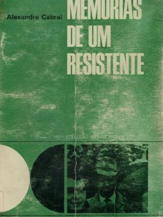 Memórias de um Resistente de Alexandre Cabral