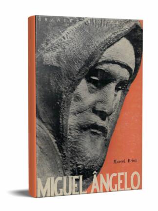 Miguel Ângelo de Marcel Brion