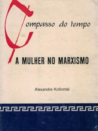 A Mulher no Marxismo de Alexandra Kollontai
