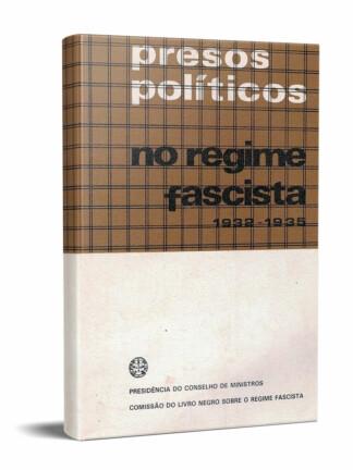 Presos Políticos no Regime Fascista (1932-1935)