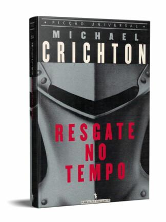 Resgate no Tempo de Michael Crichton