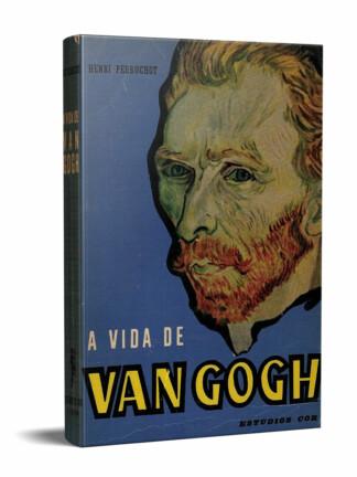 A Vida de Van Gogh de Henri Perruchot