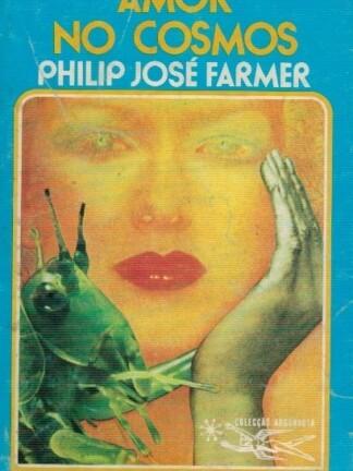 Amor no Cosmos de Philip José Farmer