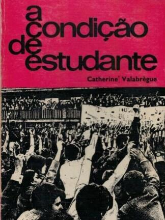 A Condição de Estudante de Catherine Valabrègue