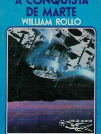 A Conquista de Marte de William Rollo
