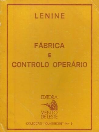 Fábrica e Controlo Operário de Lenine