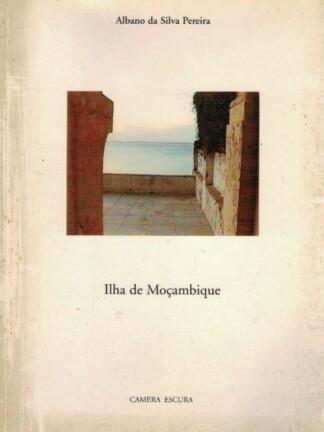Ilha de Moçambique de Albano da Silva Pereira
