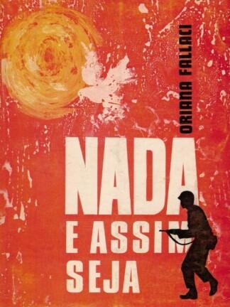 Nada e Assim Seja de Oriana Fallaci