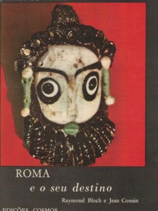 Roma e o Seu Destino de Raymond Bloch