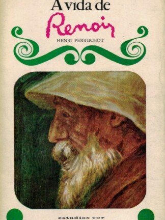 A Vida de Renoir de Henri Perruchot
