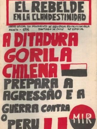 A Ditadura Gorila Chilena de Movimento de Esquerda Revolucionária