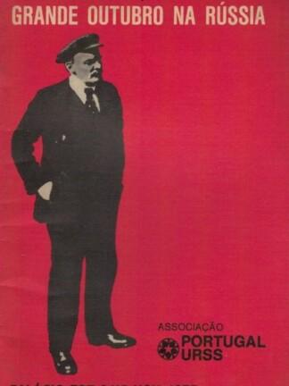 Grande Outubro na Rússia de Associaçao Portugal-URSS