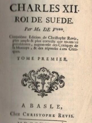 Histoire de Charles XII, Roi Suède de Mr de V.