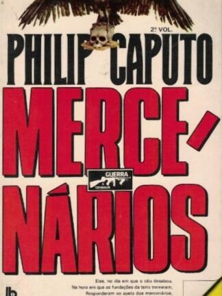 Mercenários de Philip Caputo