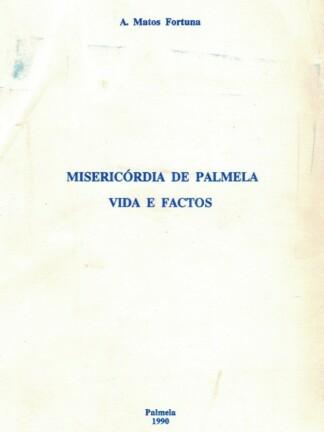 Misericórdia de Palmela de A. Matos Fortuna