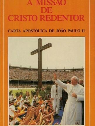 A Missão de Cristo Redentor de João Paulo II