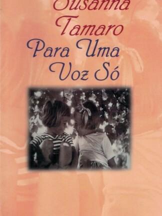 Para Uma Voz Só de Susanna Tamaro