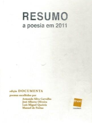 Resumo a poesia em 2011 de A. M. Pires Cabral
