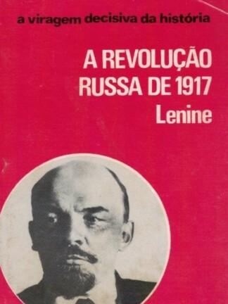 A Revolução Russa de 1917 de V. I. Lenine