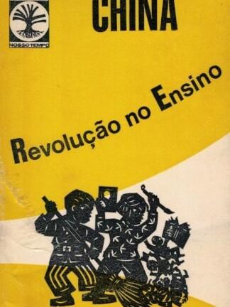 China: Revolução no Ensino de M. Fátima Monteiro